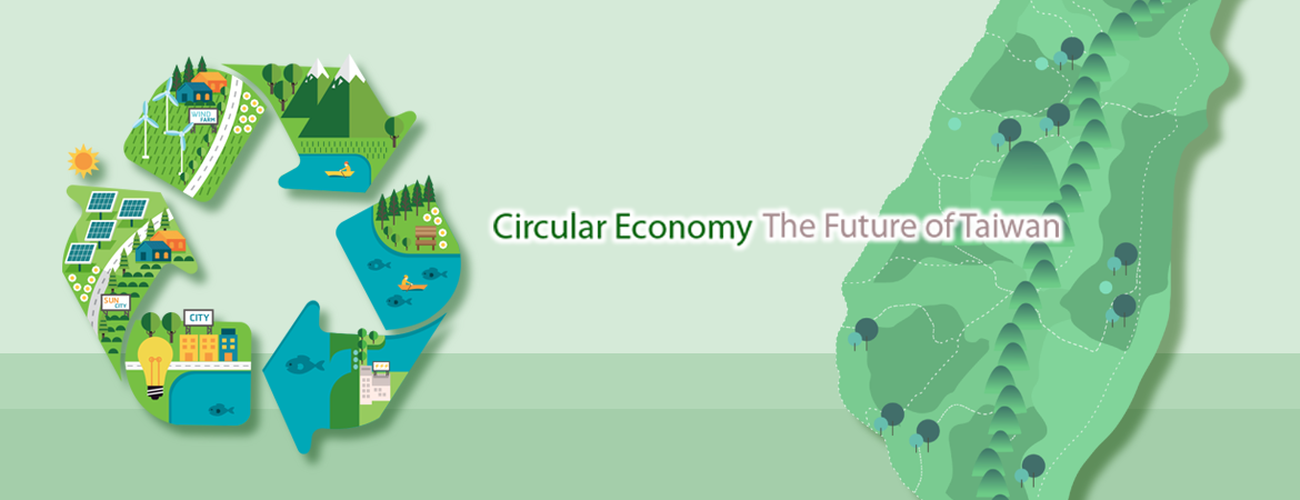 Circular Economy, The Future of Taiwan