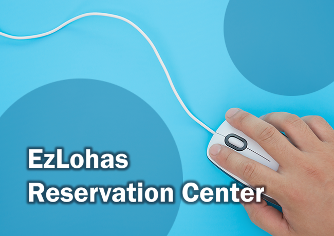 EzLohas Reservation Center