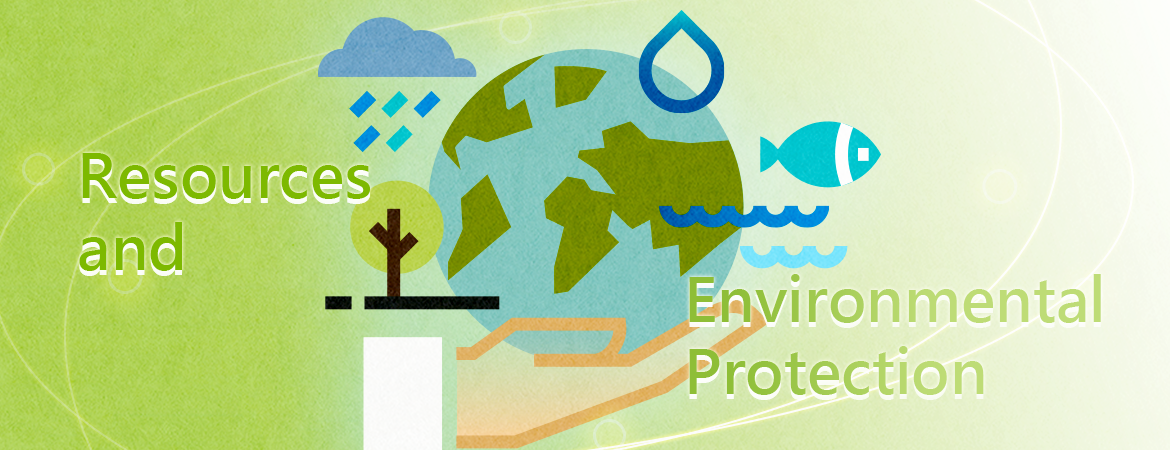 RESOURCES AND ENVIRONMENTAL PROTECTION